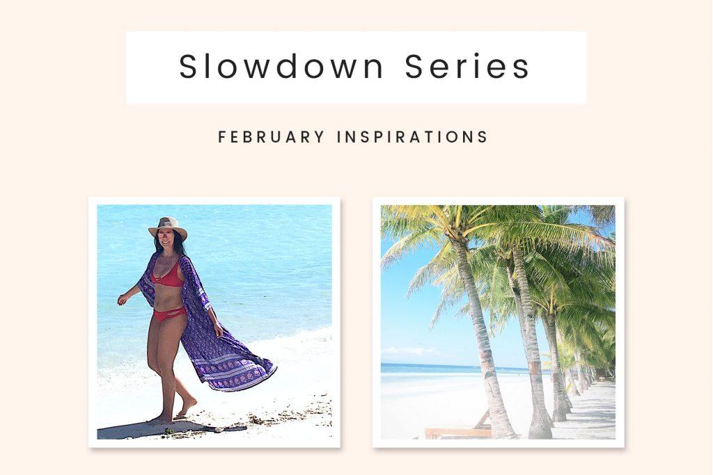 Slowdown Series February Edition