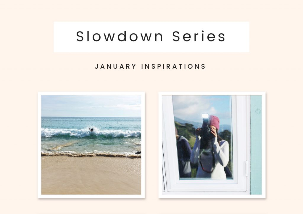 Slowdown Series January Edition