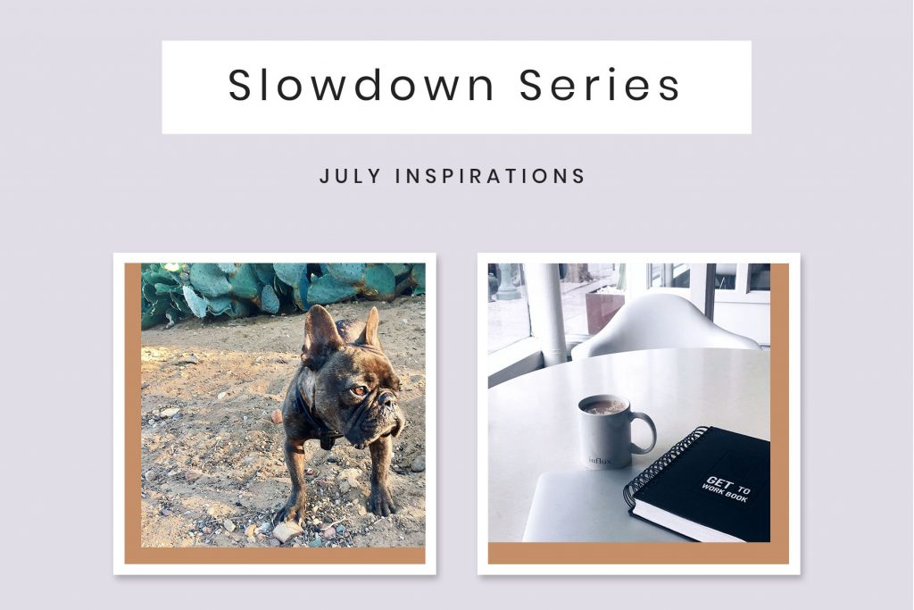 July Slowdown Series
