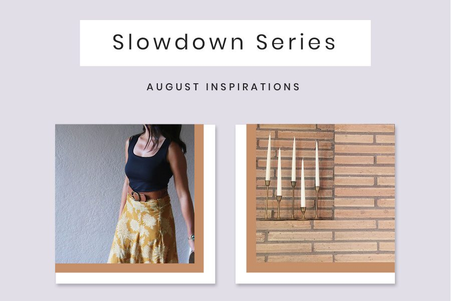 August Slowdown Series Image